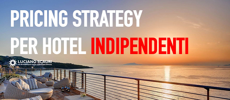 Pricing Strategy Per Hotel Indipendenti