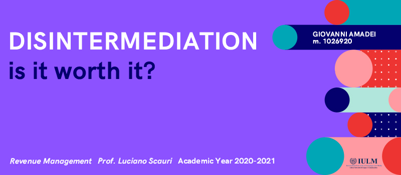 1 Disintermediation Is It Worth It? Luciano Scauri SKL International Consulting