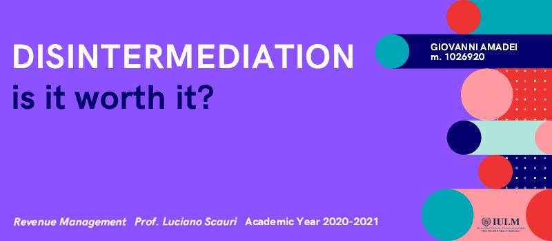 1 Disintermediation Is It Worth It? Luciano Scauri SKL International Consulting